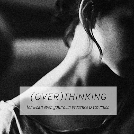 overthinking-4746-normal.jpg