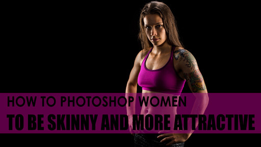 how-to-photoshop-women-to-be-skinny-and-