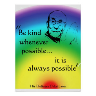 dalai_lama_be_kind_poster-r5271138dae894