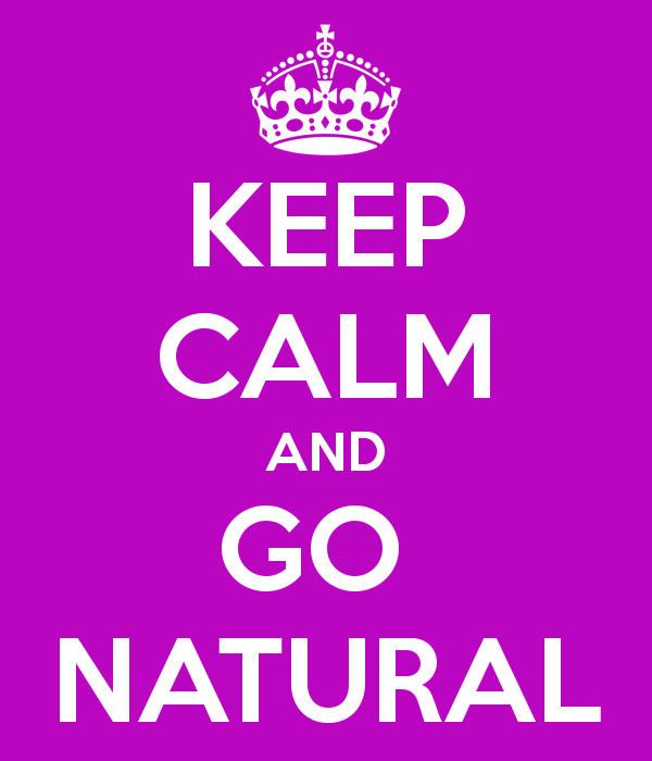 keep-calm-and-go-natural-6.jpg