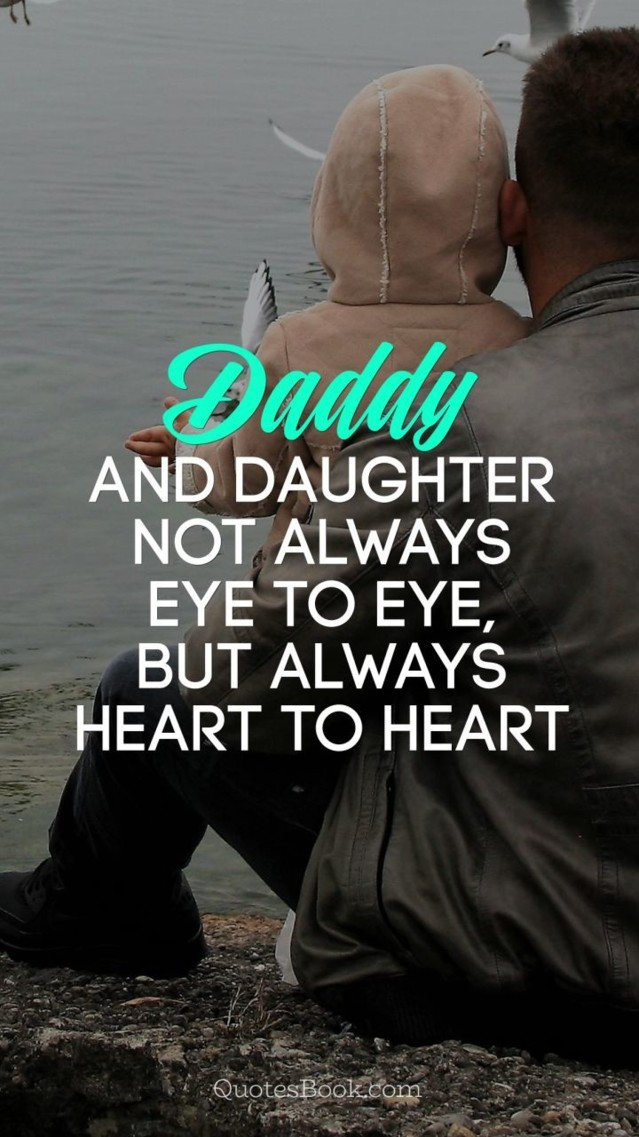 dad-quote-daddy-and-daughter-not-always-